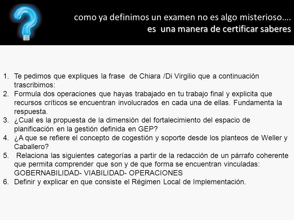 1.Te pedimos que expliques la frase de Chiara /Di Virgilio que a continuación trascribimos: 2.Formula dos operaciones que hayas trabajado en tu trabaj