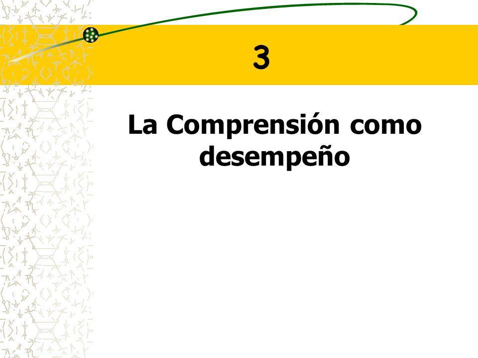 La Comprensión como desempeño 3