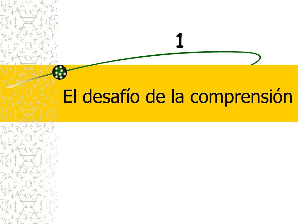 El desafío de la comprensión 1