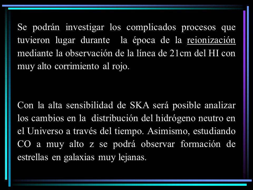 Se podrán investigar los complicados procesos que tuvieron lugar durante la época de la reionización mediante la observación de la línea de 21cm del H