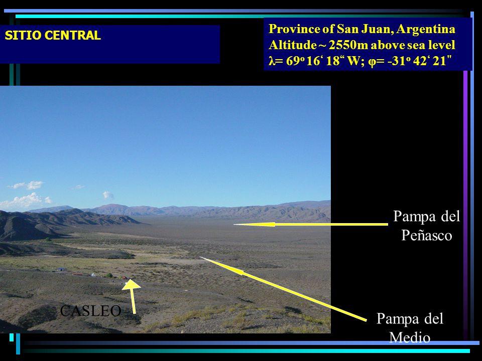 SITIO CENTRAL CASLEO Pampa del Medio Pampa del Peñasco Province of San Juan, Argentina Altitude ~ 2550m above sea level λ= 69 o 16 18 W; φ= -31 o 42 2