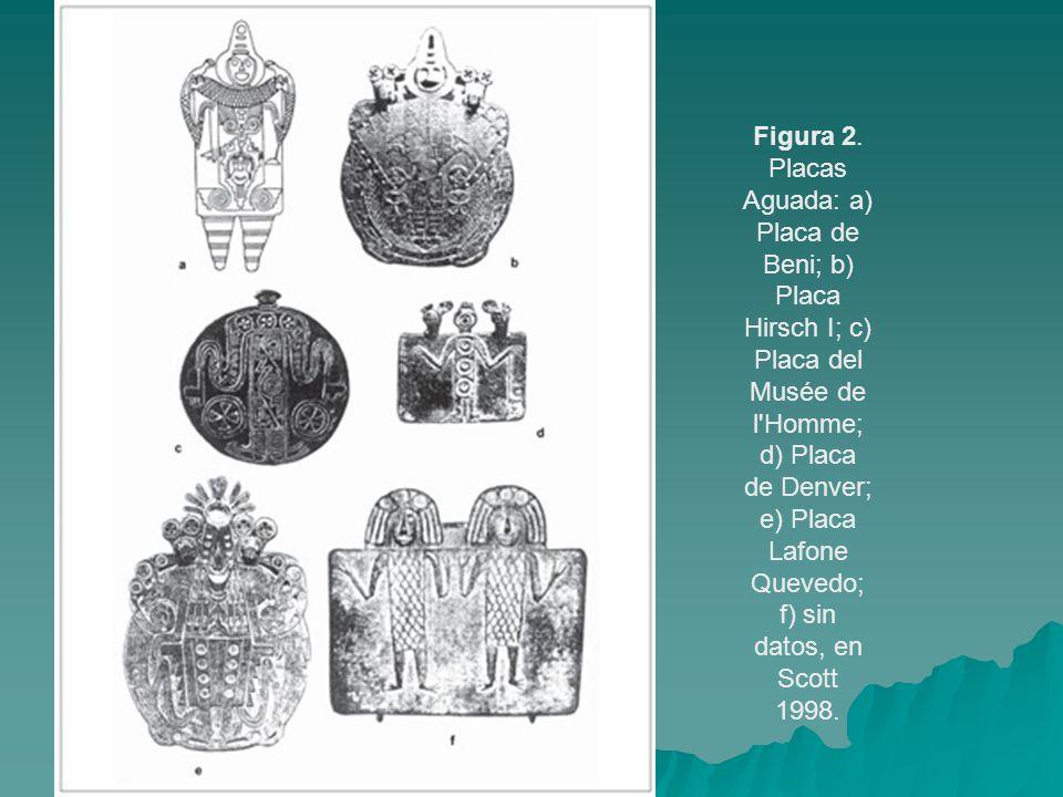 Figura 2. Placas Aguada: a) Placa de Beni; b) Placa Hirsch I; c) Placa del Musée de l'Homme; d) Placa de Denver; e) Placa Lafone Quevedo; f) sin datos