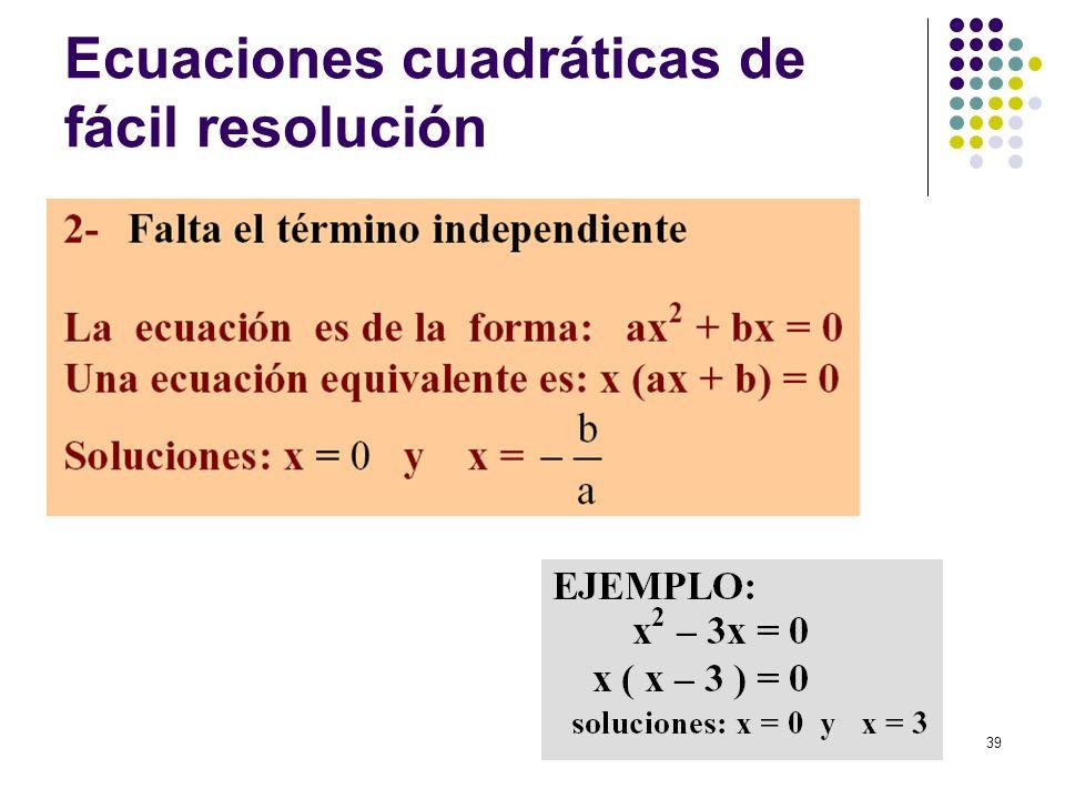39 Ecuaciones cuadráticas de fácil resolución