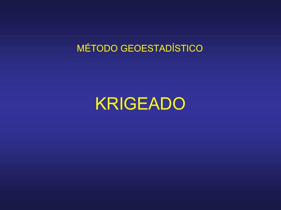 KRIGEADO MÉTODO GEOESTADÍSTICO