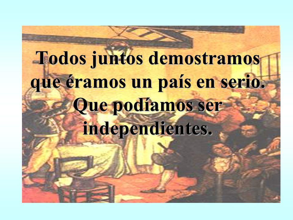 En la ciudad de San Miguel de Tucumán... Se juntaron para no depender de España