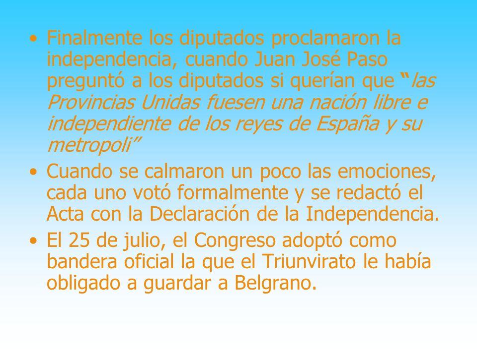 9 de julio, el día inolvidable Comenzamos a ser independientes, a organizarnos como país.