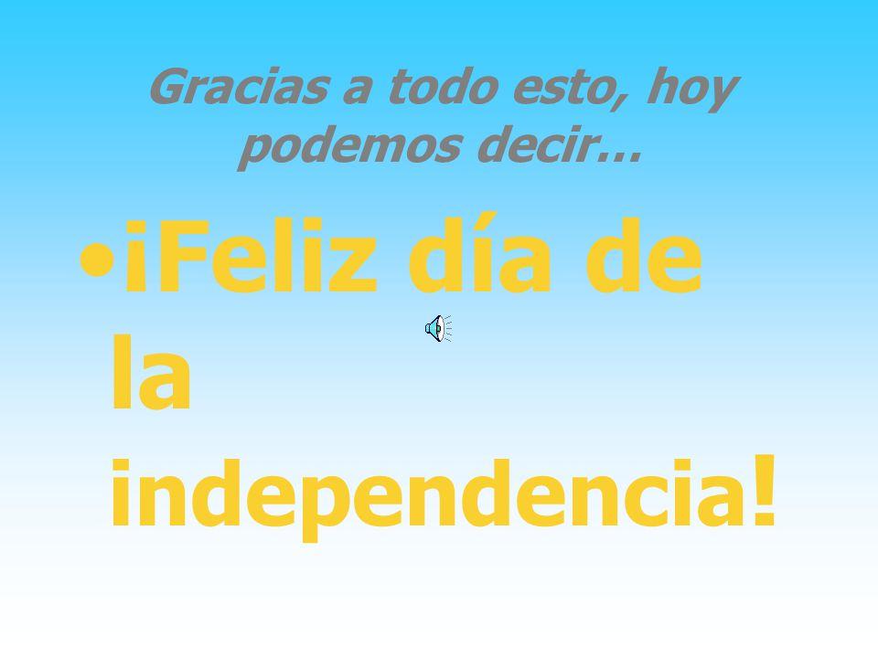 Conclusión Creemos, que después de tantas discusiones y desacuerdos se pudo declarar la Independencia, y no seguir bajo el reinado de España.