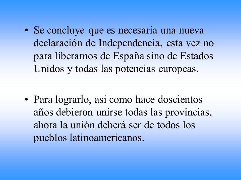 La conclusión de toda esta historia es que: A partir del 9 de julio de 1816 existe una nueva nación libre e independiente de dominación española.