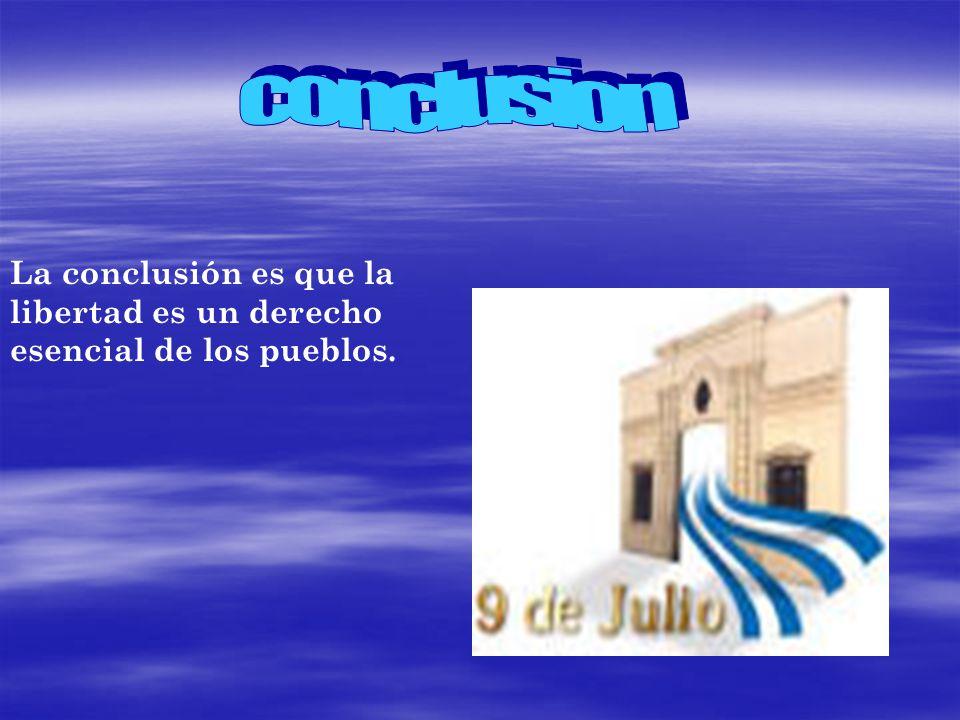 El 9 de julio de 1816 fue solo el comienzo del proceso de la independencia argentina.