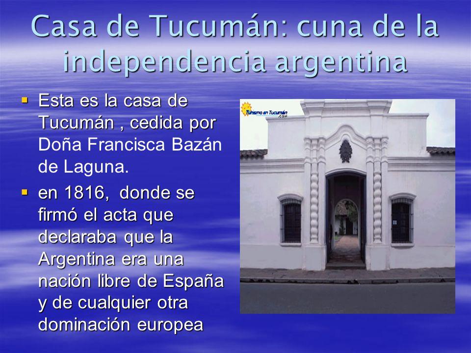 Ese día inolvidable.En 1816, comenzamos a ser independientes, a organizarnos como país.