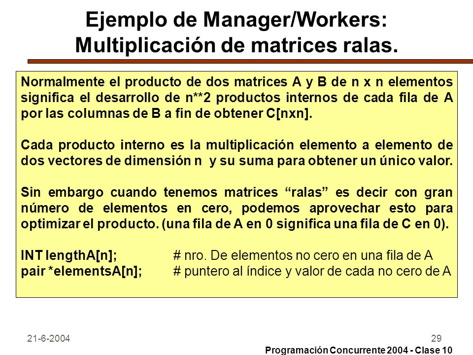21-6-200429 Ejemplo de Manager/Workers: Multiplicación de matrices ralas.