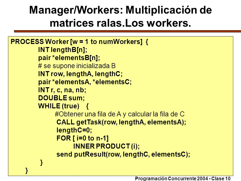 21-6-200432 Manager/Workers: Multiplicación de matrices ralas.Los workers.