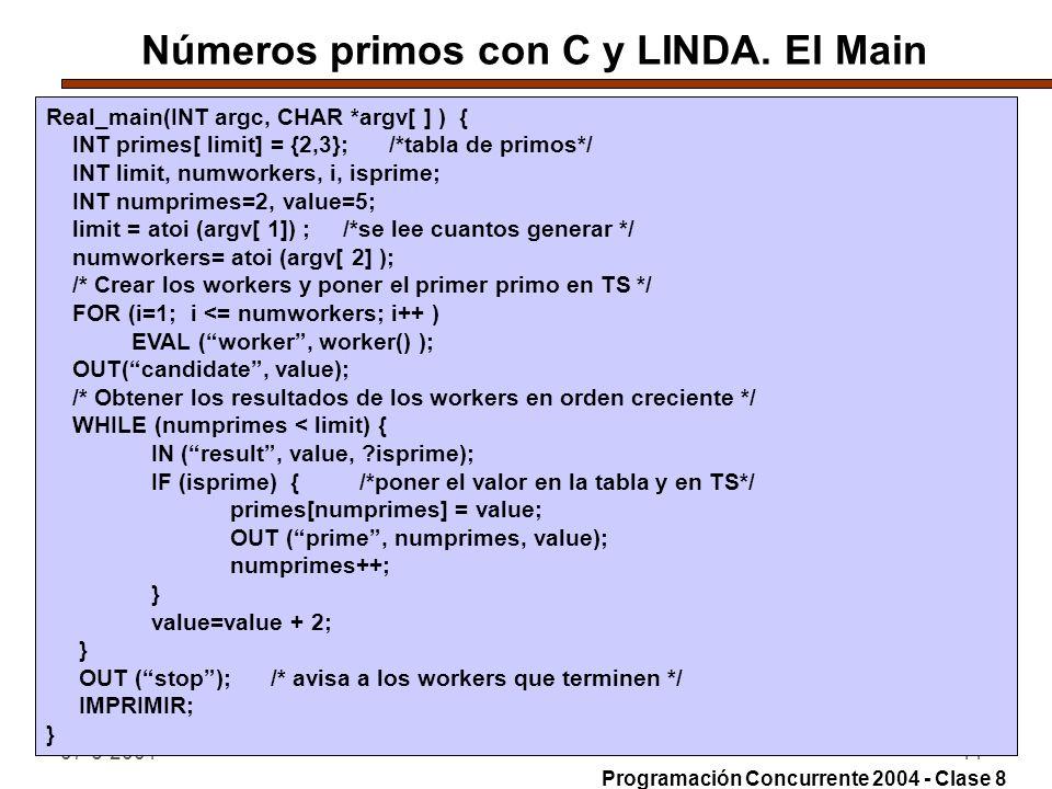 07-6-200444 Números primos con C y LINDA. El Main Real_main(INT argc, CHAR *argv[ ] ) { INT primes[ limit] = {2,3}; /*tabla de primos*/ INT limit, num