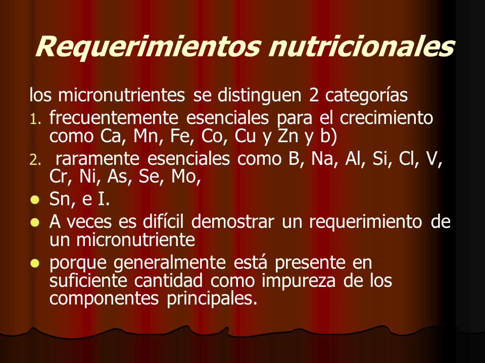 Requerimientos nutricionales los micronutrientes se distinguen 2 categorías 1.