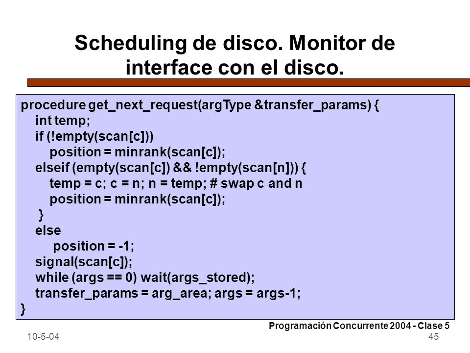 10-5-0445 Scheduling de disco.Monitor de interface con el disco.