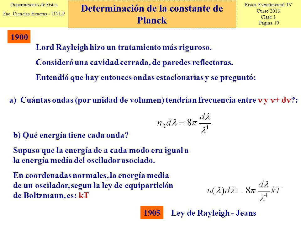 Física Experimental IV Curso 2013 Clase 1 Página 10 Departamento de Física Fac.