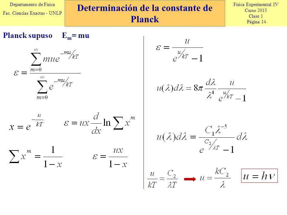Física Experimental IV Curso 2013 Clase 1 Página 14 Departamento de Física Fac.