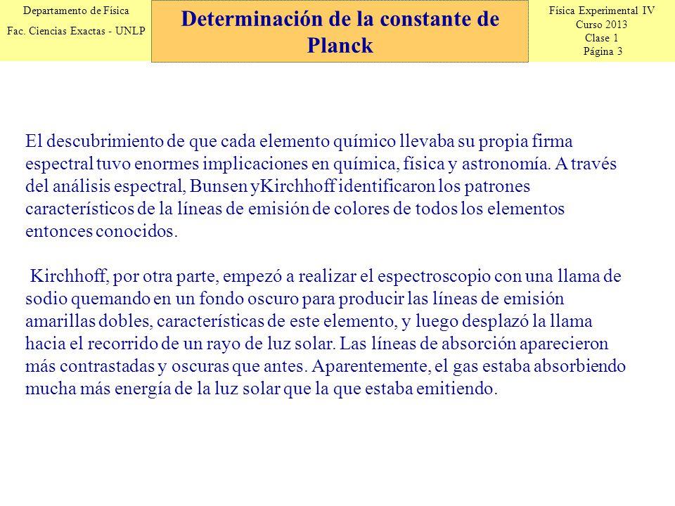 Física Experimental IV Curso 2013 Clase 1 Página 3 Departamento de Física Fac.