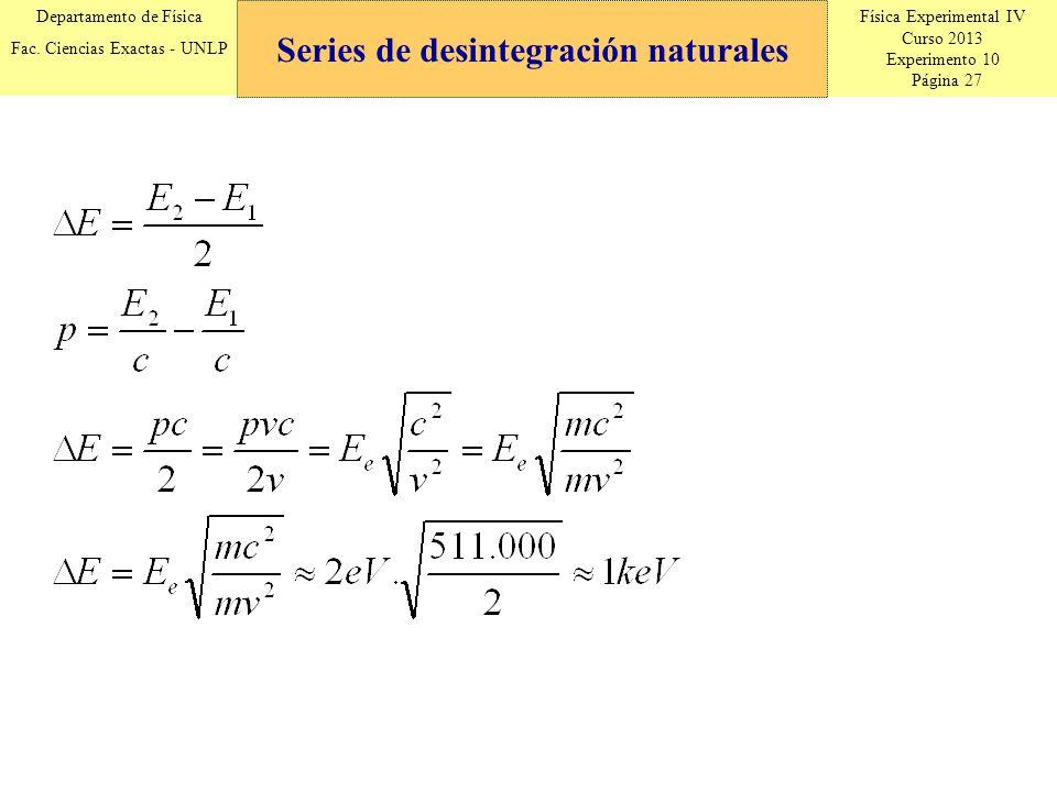 Física Experimental IV Curso 2013 Experimento 10 Página 27 Departamento de Física Fac.