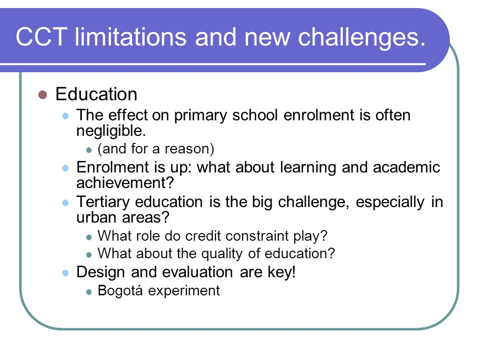 CCT limitations and new challenges.