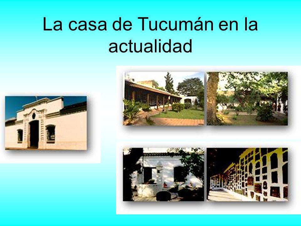 La casa de Tucumán en la actualidad