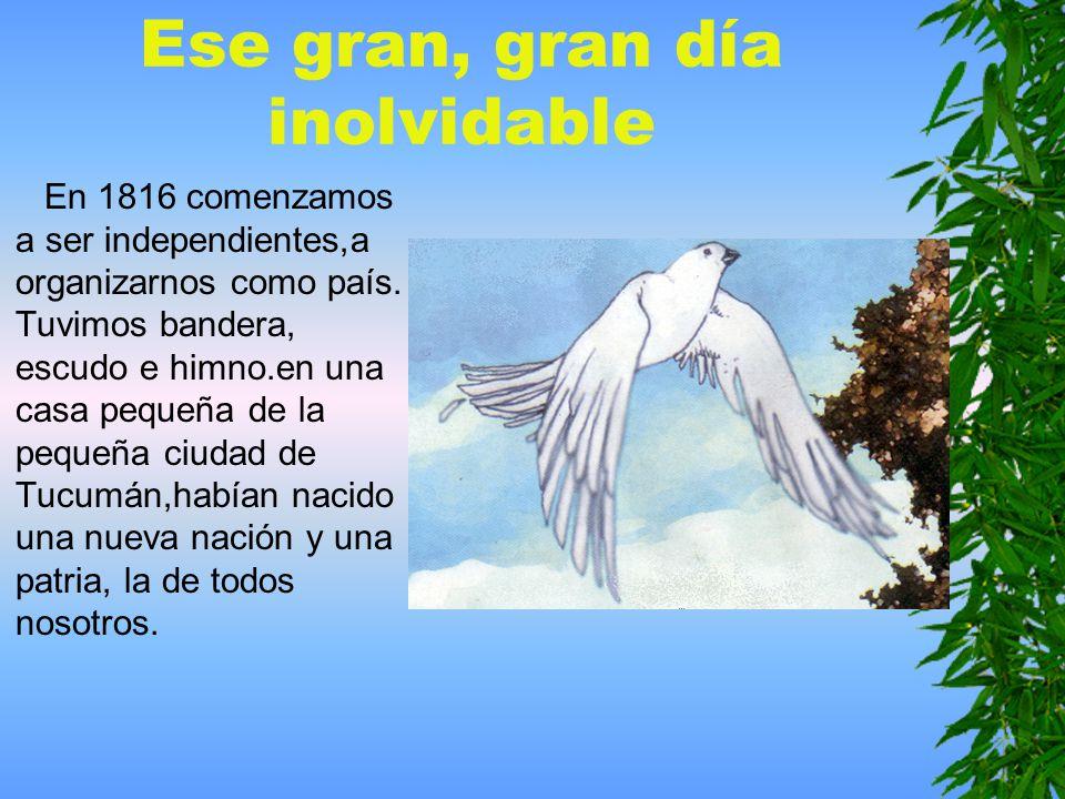 Declaración de la independencia El 9 de julio, el Congreso de Tucumán resolvió la declaración de la independencia.El secretario Juan José Paso leyó la