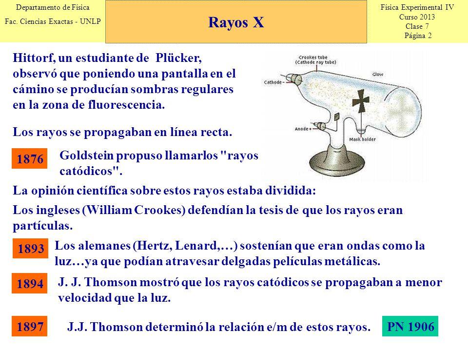 Física Experimental IV Curso 2013 Clase 7 Página 2 Departamento de Física Fac.