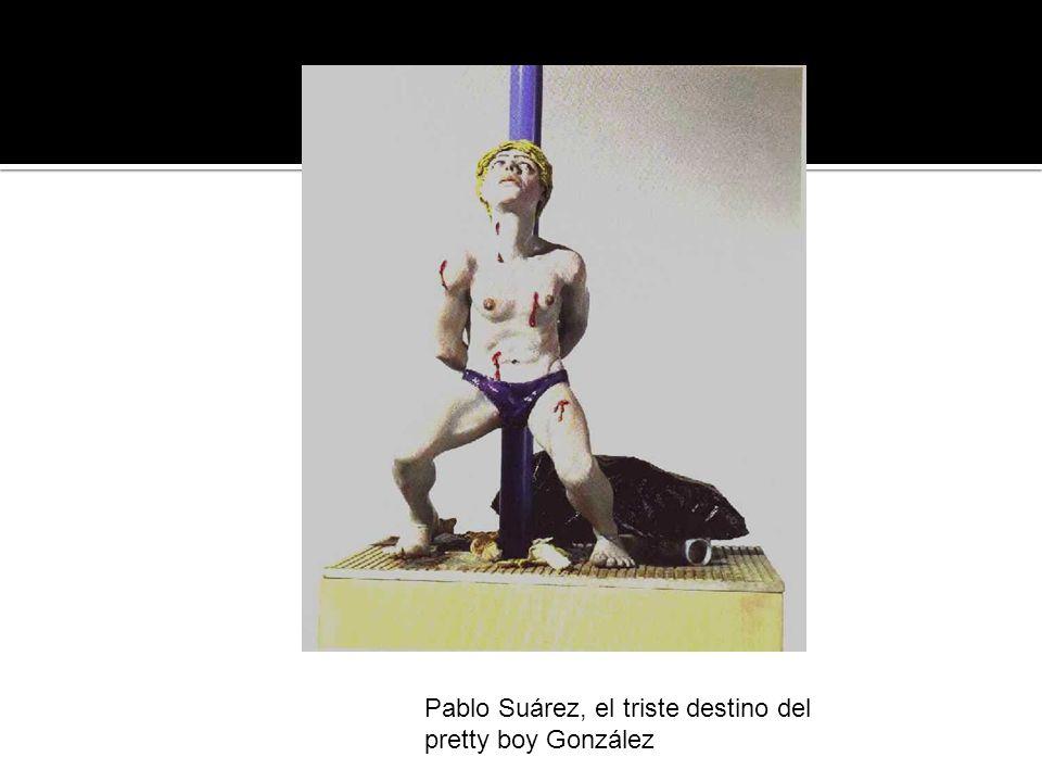 Pablo Suárez, el triste destino del pretty boy González