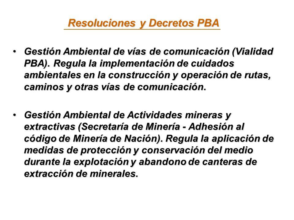 Resoluciones y Decretos PBA Gestión Ambiental de vías de comunicación (Vialidad PBA).