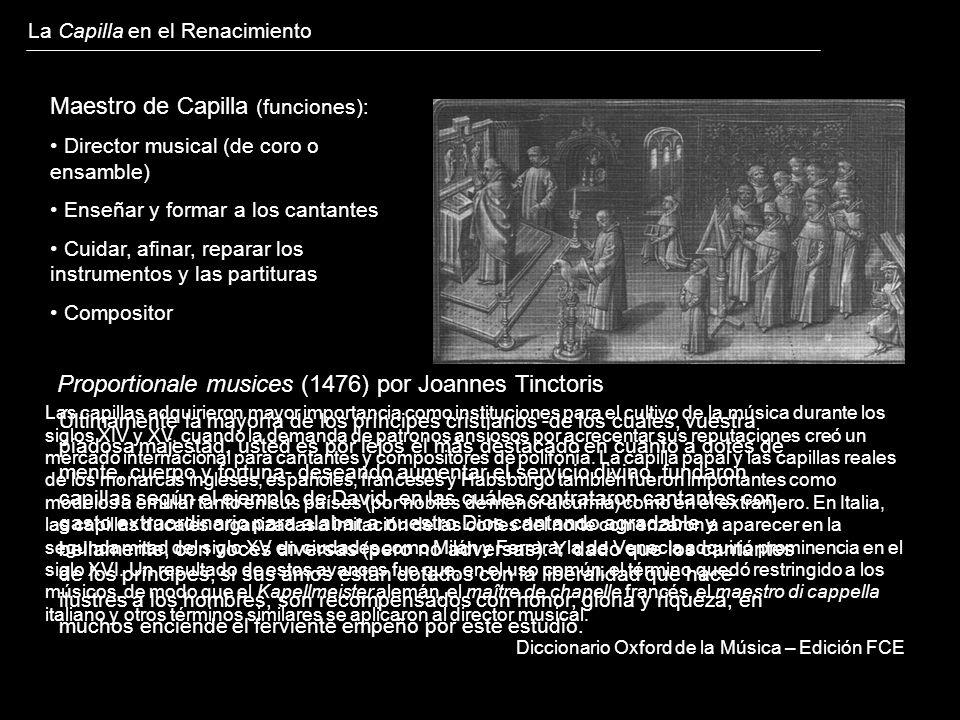 Las capillas adquirieron mayor importancia como instituciones para el cultivo de la música durante los siglos XIV y XV, cuando la demanda de patronos