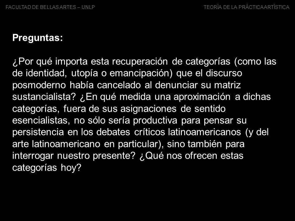 FACULTAD DE BELLAS ARTES – UNLP TEORÍA DE LA PRÁCTICA ARTÍSTICA Problemas: 1.