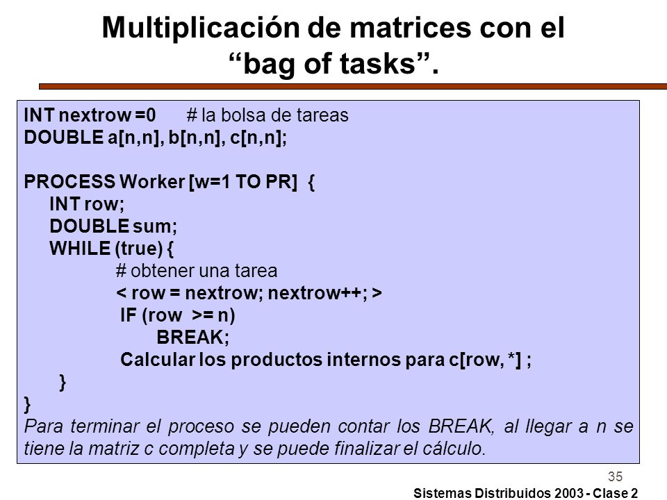 35 Multiplicación de matrices con el bag of tasks.
