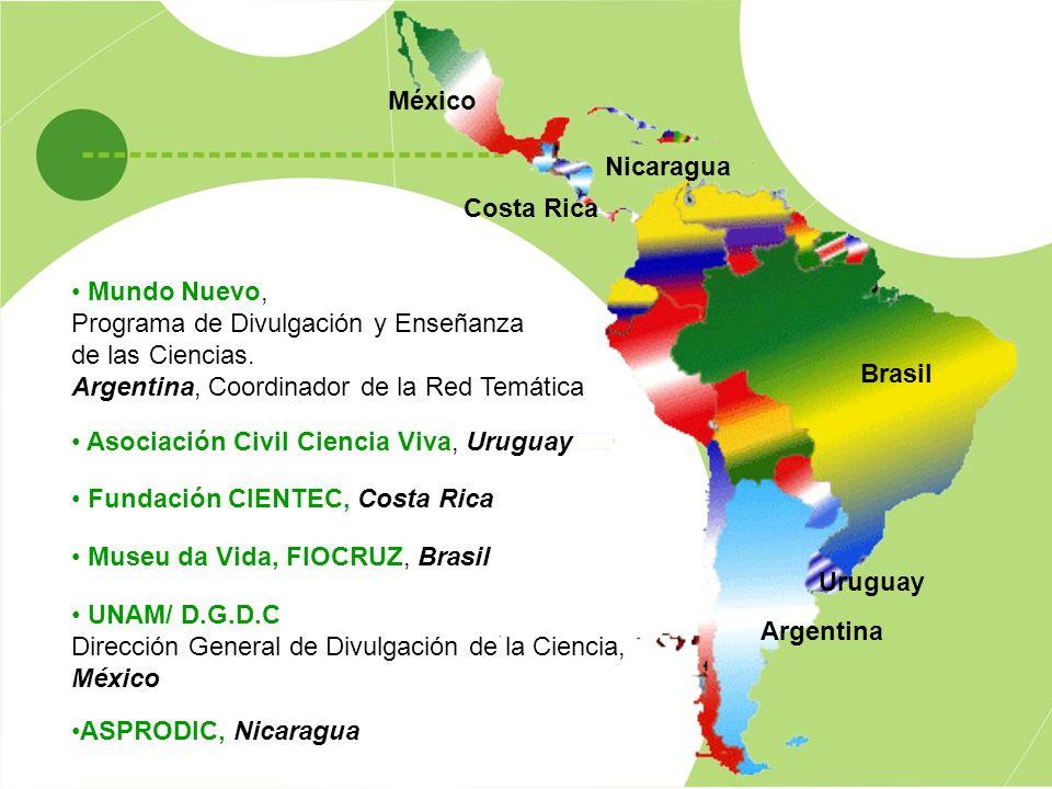 Argentina Uruguay Costa Rica Brasil México Nicaragua Mundo Nuevo, Programa de Divulgación y Enseñanza de las Ciencias.