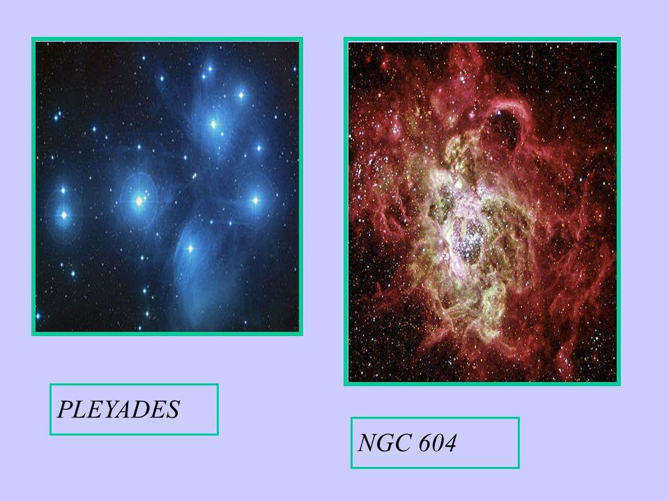 NGC 604 PLEYADES