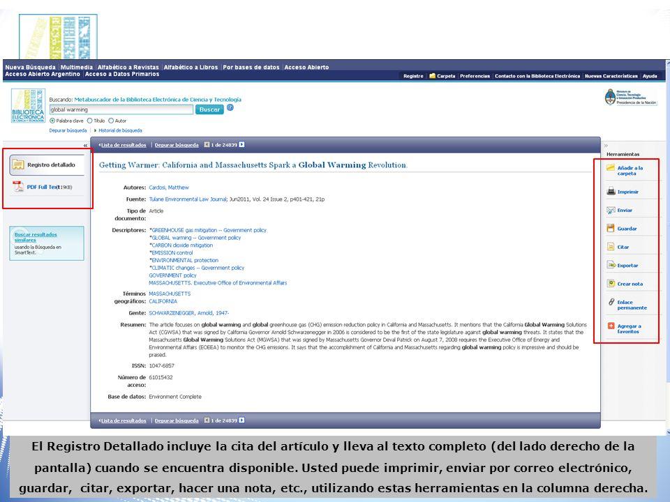 El Registro Detallado incluye la cita del artículo y lleva al texto completo (del lado derecho de la pantalla) cuando se encuentra disponible.