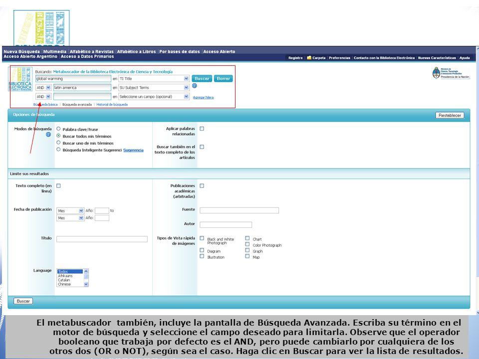 El metabuscador también, incluye la pantalla de Búsqueda Avanzada.