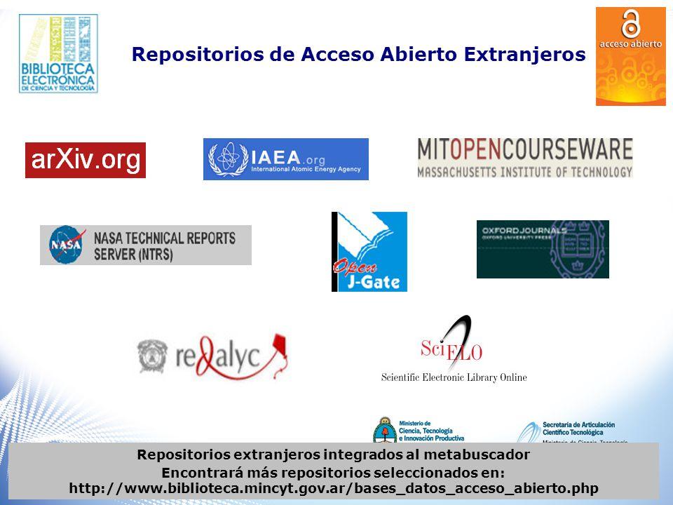Bases de datos integradas al metabuscador para mayores detalles ingresar a http://www.biblioteca.mincyt.gov.ar/bases_datos_acceso_abierto_arg.php Repositorios de Acceso Abierto Argentinos Pronto serán integrados los repositorios adheridos al Sistema Nacional de Repositorios Digitales http://www.biblioteca.mincyt.gov.ar/bases_datos_acceso_abierto_arg.php