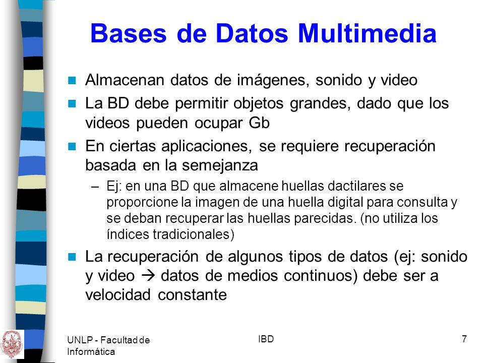 UNLP - Facultad de Informática IBD8 Sist.de ayuda a las decisiones Data warehouse: (almacén, repositorio de datos) –Una BD que contiene los datos históricos producidos por los sistemas informáticos de las empresas –Son datos administrados que están situados fuera y después de los sistemas operacionales.