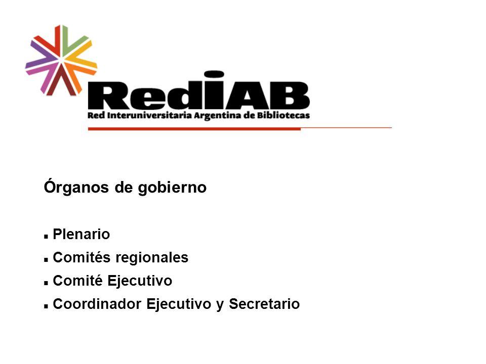 Órganos de gobierno Plenario Comités regionales Comité Ejecutivo Coordinador Ejecutivo y Secretario