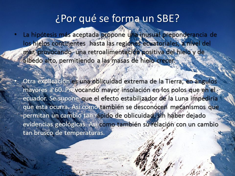 ¿Por qué se forma un SBE.