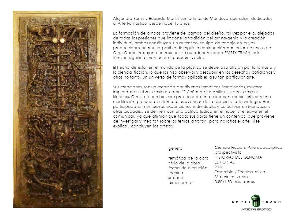 Alejandro Semiz y Eduardo Martín son artistas de Mendoza que están dedicados al Arte Fantástico desde hace 15 años. La formación de ambos proviene del