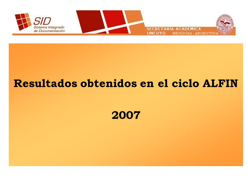 Resultados obtenidos en el ciclo ALFIN 2007