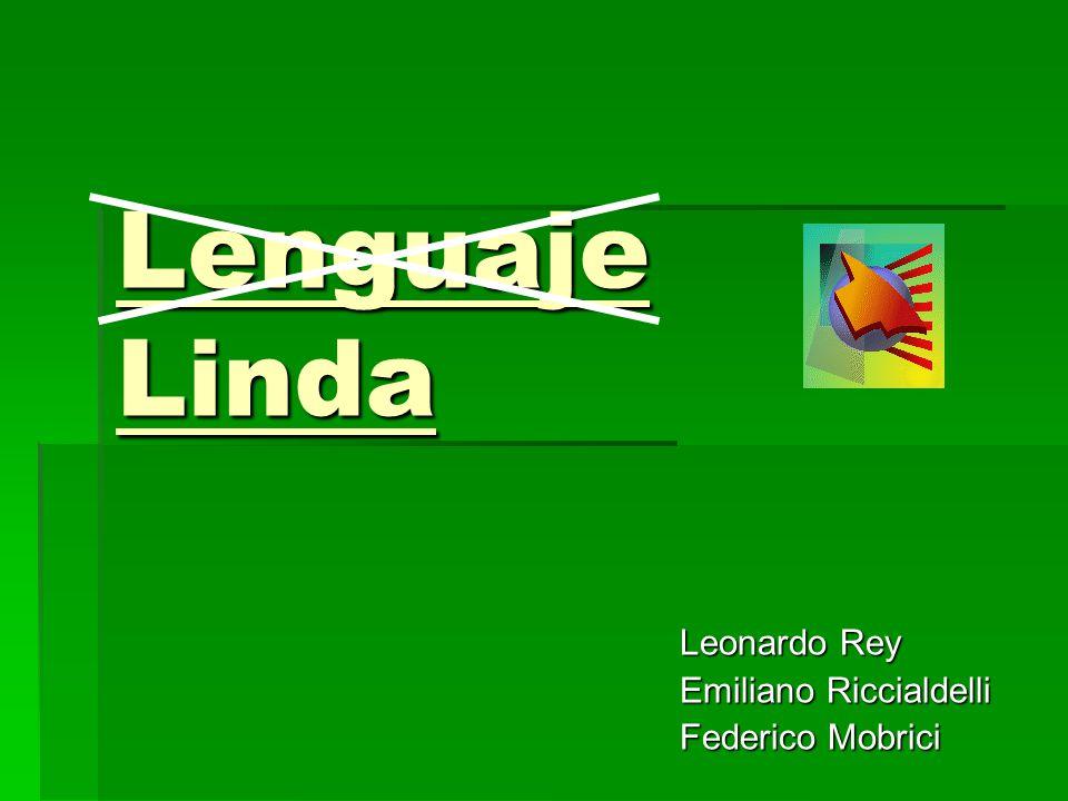 Lenguaje Linda Leonardo Rey Emiliano Riccialdelli Federico Mobrici