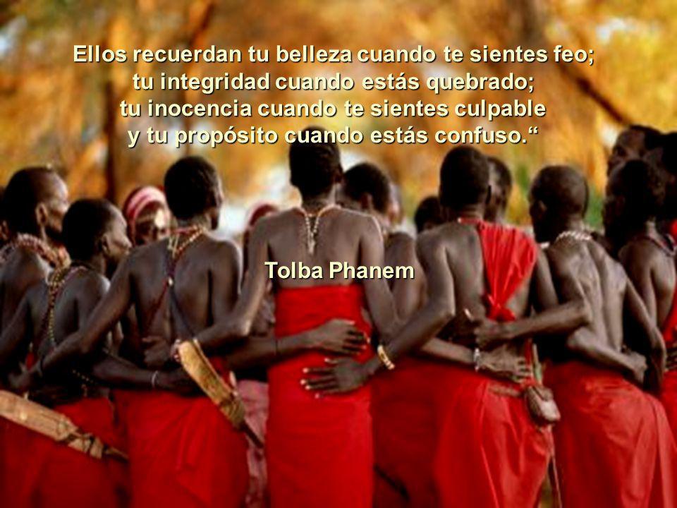 La tribu reconoce que la correción de las conductas antisociales no es el castigo; Es el amor y el afianzamiento de su verdadera identidad. Cuando rec