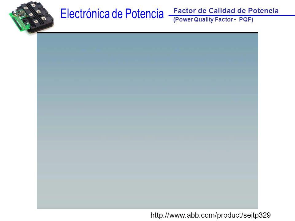 Filtro Activo (FA) Factor de Calidad de Potencia (Power Quality Factor - PQF)