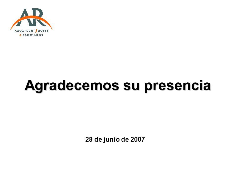 Agradecemos su presencia 28 de junio de 2007