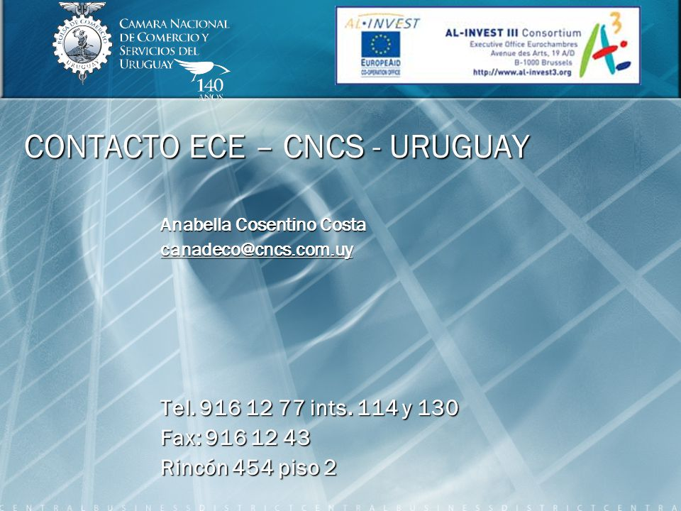 CONTACTO ECE – CNCS - URUGUAY Anabella Cosentino Costa canadeco@cncs.com.uy Tel.
