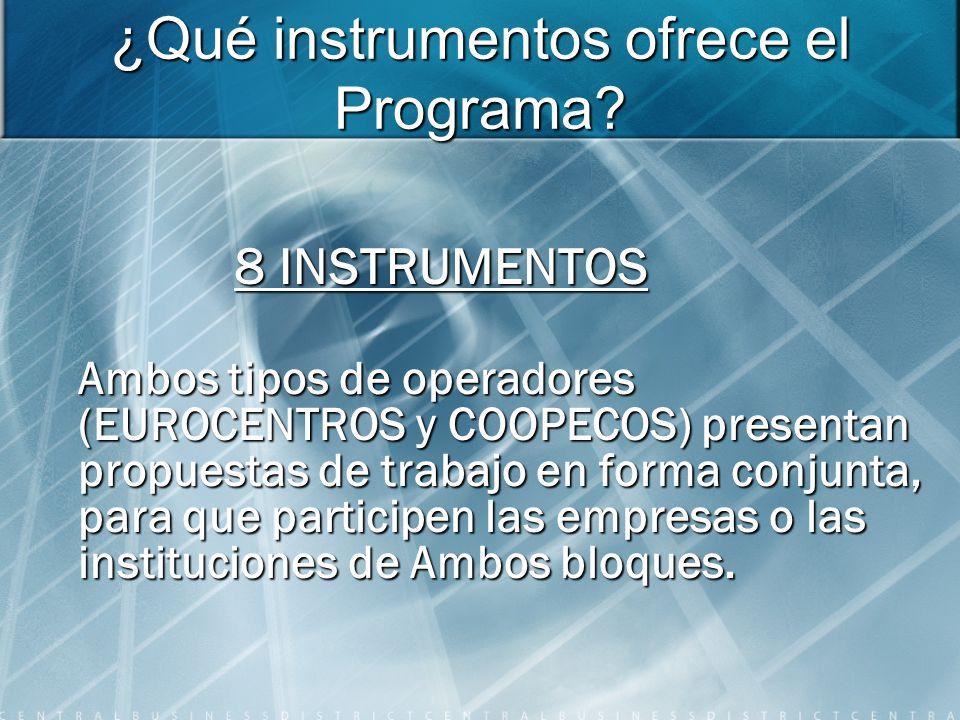 ¿Qué instrumentos ofrece el Programa.