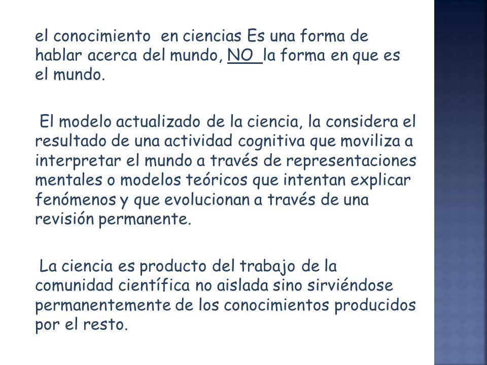 El texto de las ciencias, se caracteriza por la utilización un lenguaje claro, específico de la disciplina.