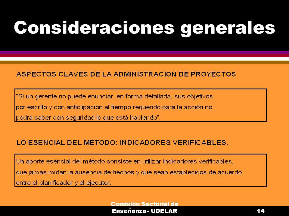Comisión Sectorial de Enseñanza - UDELAR14 Consideraciones generales